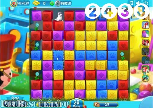 Pet Rescue Saga : Level 2438 – Videos, Cheats, Tips and